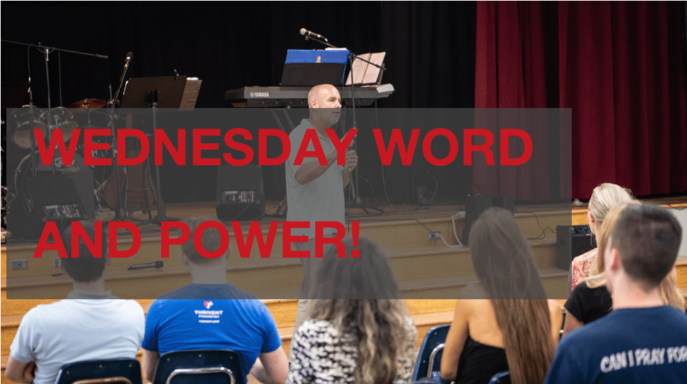 Wednesday Word and Power
